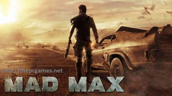 MAD MAX PC Game 2015 Full Version Free Download