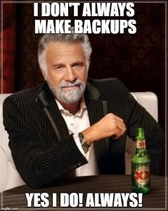 Make your backups