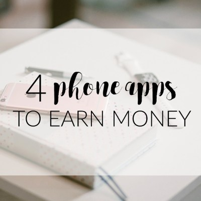 4 Phone Apps to Earn Extra Money!