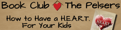 How To Have a HEART for Your Kids