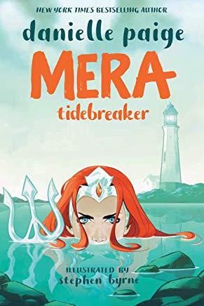 Review: Mera: Tidebreaker by Danielle Paige