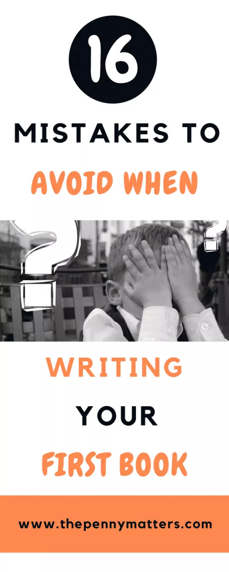 16 Mistakes to Avoid When Writing Your First Book