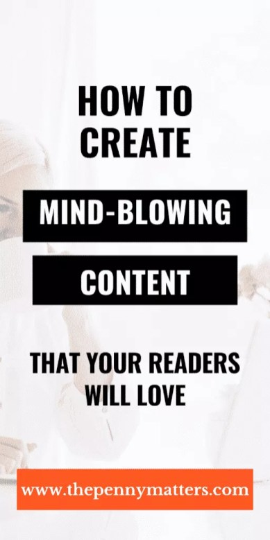 Content creation create mindblowing content