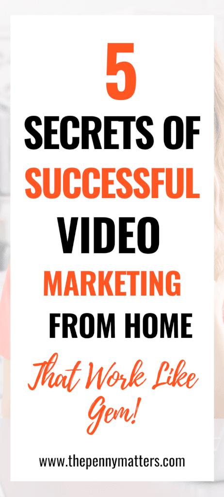 5 Secrets of Super Successful Video Marketing 2