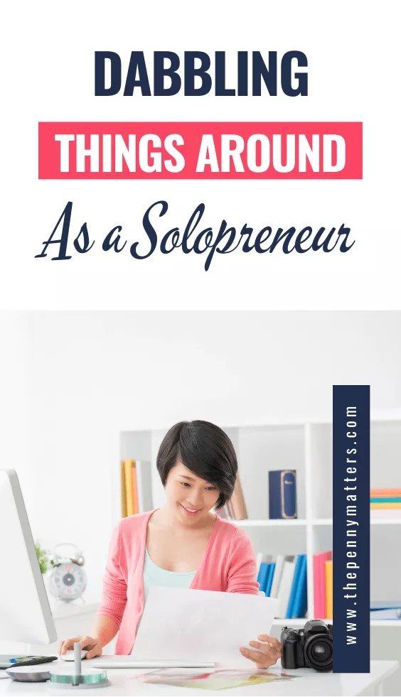 Dabbling stuff as a solopreneur till something gets done