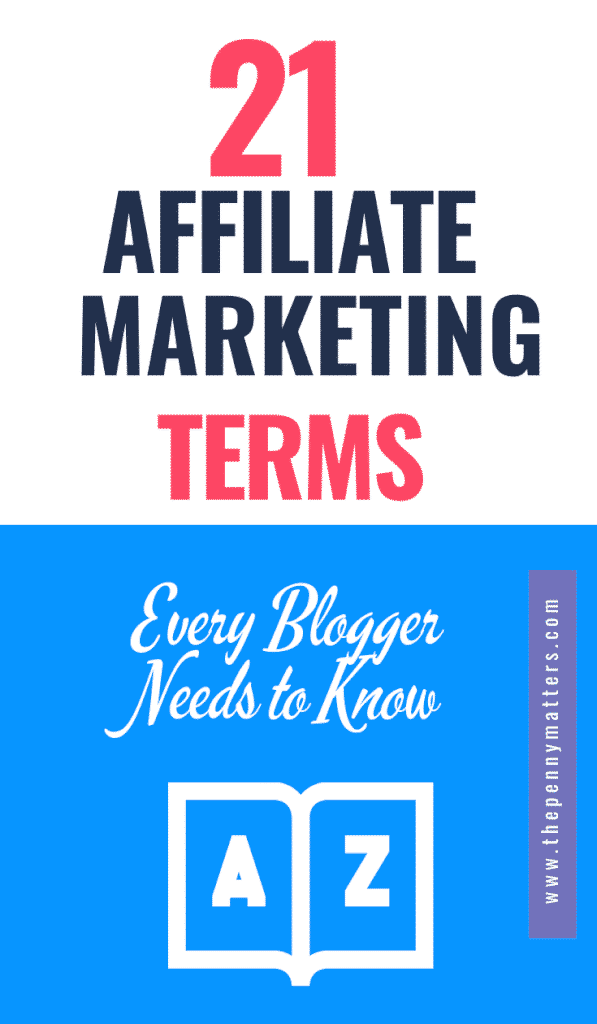 21 affiliate marketing terms (glossary) every blogger needs to know