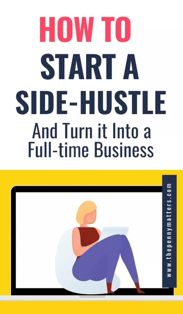 How to start a side hustle and turn it into a booming full-time business