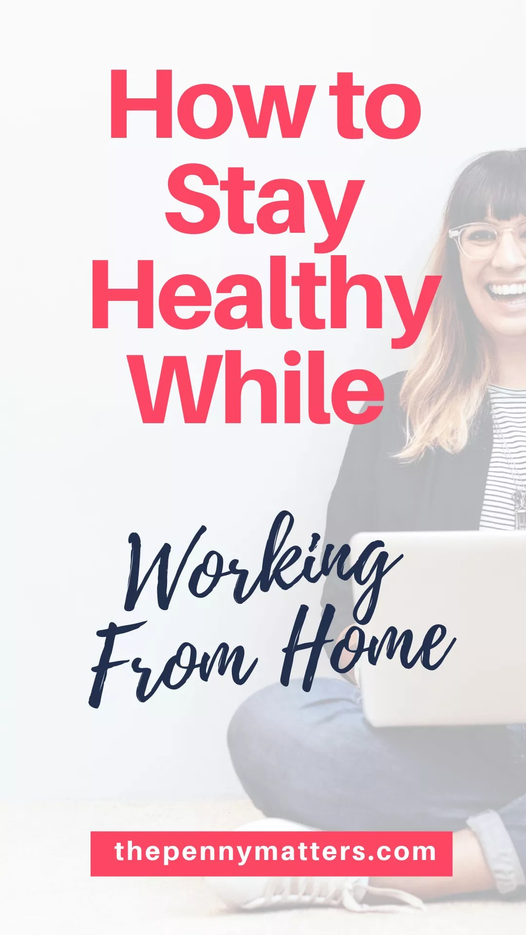7 brilliant tips on how to stay healthy when working from home
