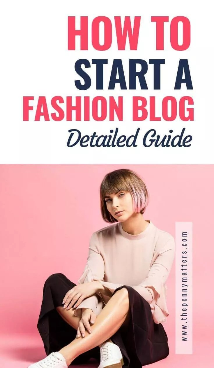 How to start a fashion blog that makes money in 2021