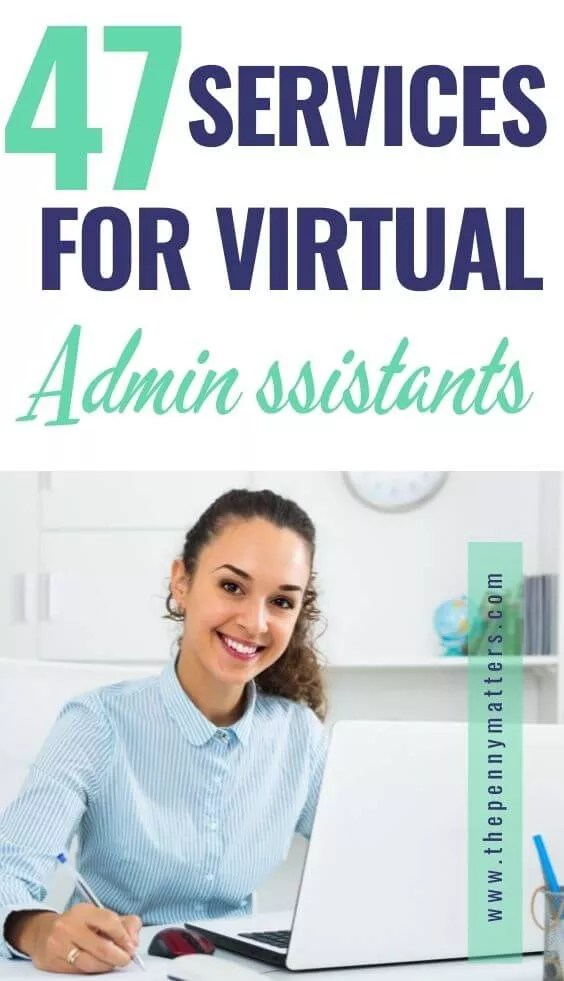 47 awesome administrative tasks that a virtual assistant can offer to clients