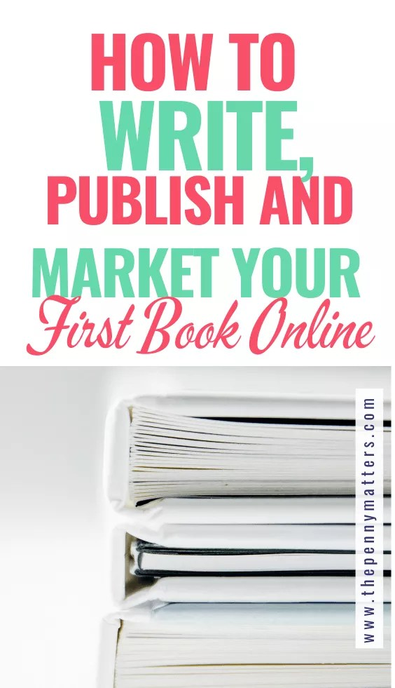Starting your story - how to write, publish, and market your first book