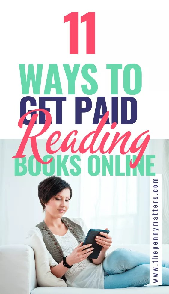 How to get paid to read books online: 11 ways to make money reading