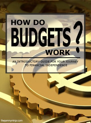 How Do Budgets Work? A Roadmap For Financial Independence.