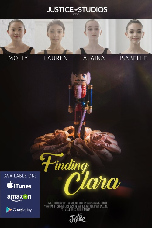 """""""Finding Clara"""" Movie - Ballet Documentary from Justice Studios"""