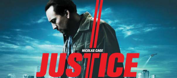 New  UK TV Spot For Nicholas Cage JUSTICE