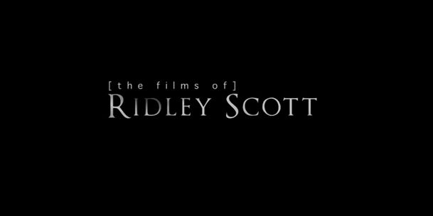 VOTD: [Films Of] Ridley Scott