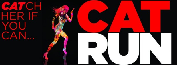 Get Ready For The Run Of Your Life CAT RUN Coming To DVD!