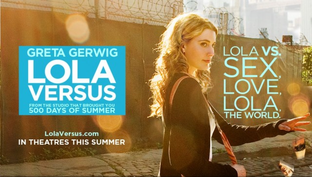 All Out For Love In First Trailer For LOLA VERSUS Stars Greta Gerwig