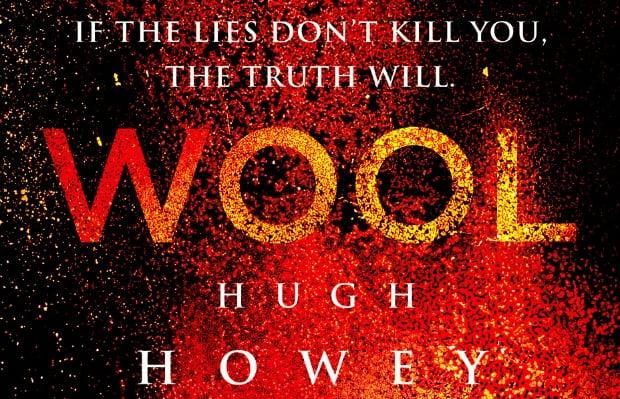 Win Hugh Howey's Dystopian Novel Wool