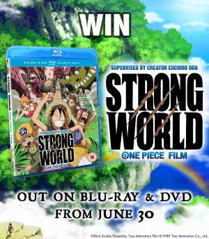 Anime Giveaway – Win One Piece Movie: Strong World Movie