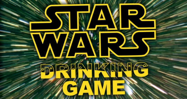 Raise A Toast For Star Wars Drinking Game [Infographic]
