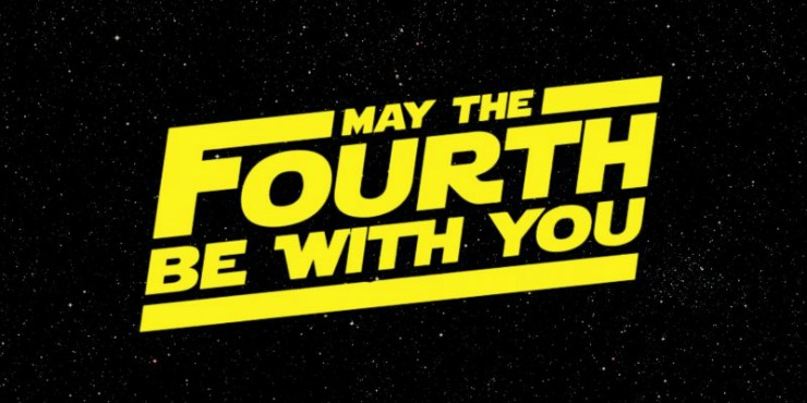 May the 'fourth' be with you for your intergalactic preparations