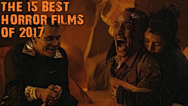 The 15 Best Horror Films of 2017