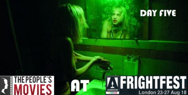 Arrow Video Frightfest 2018 Round Up – Day Five