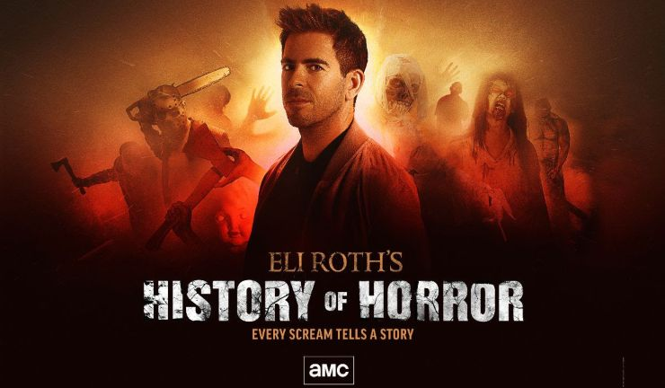 AMC Announce Eli Roth's History of Horror  Getting A Season 2