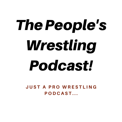 Introducing… The People's Wrestling Podcast!