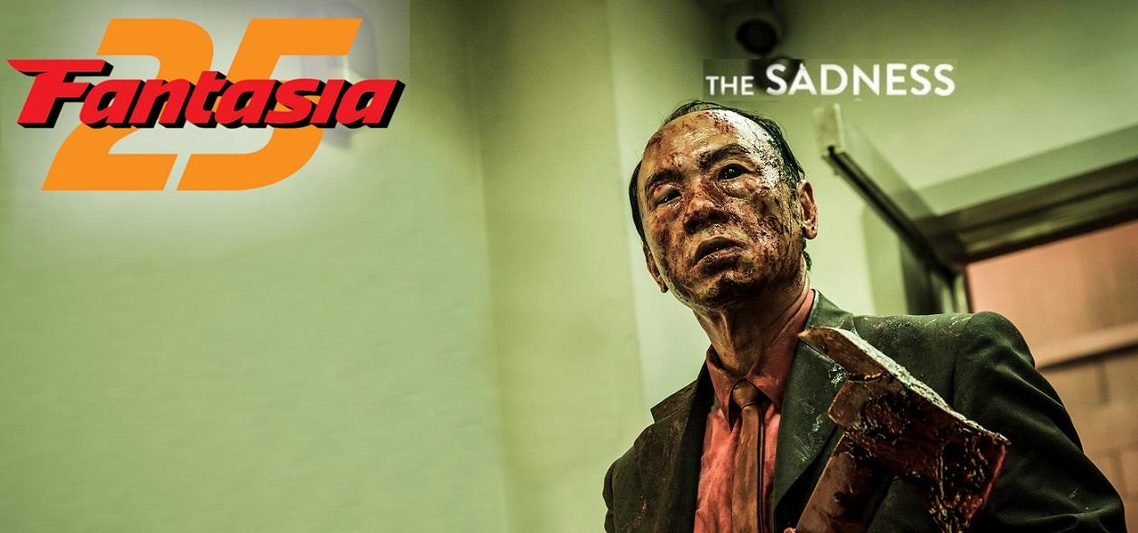 Fantasia International Film Festival 2021 Film Review – The Sadness (2021)