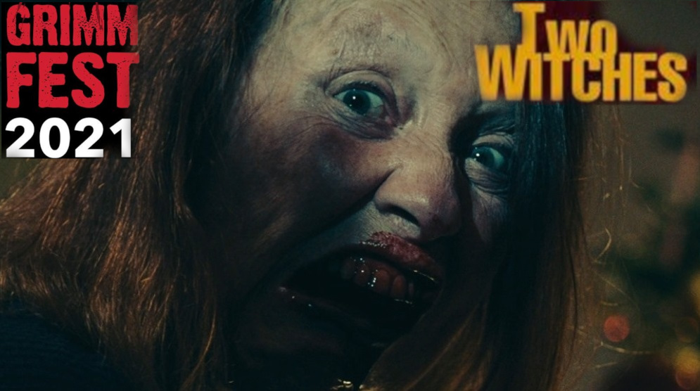Grimmfest 2021 – Film Review – Two Witches (2021)