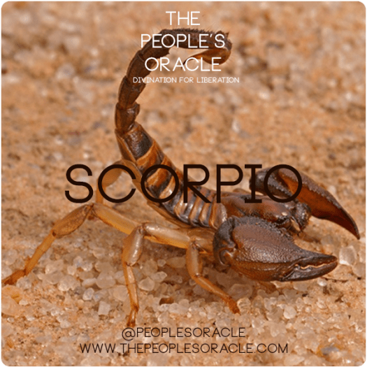 Scorpio - by The People's Oracle