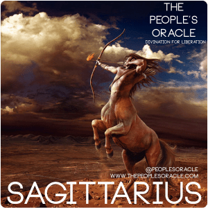 Sagittarius by @PeoplesOracle
