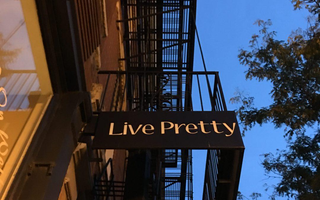 Live Pretty