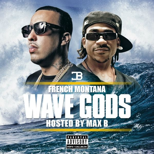 french-montana-wave-gods-mixtape-cover_lqtzmp.jpg