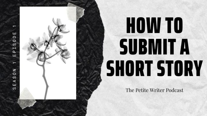 S1 E1 How to Submit a Short Story – from the Perspective of the Reader