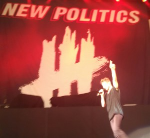 New Politics (obviously) Fun band, fun music. Worth seeing if you get a chance.
