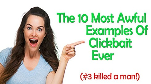 the-10-most-awful-examples-of-clickbait-ever1