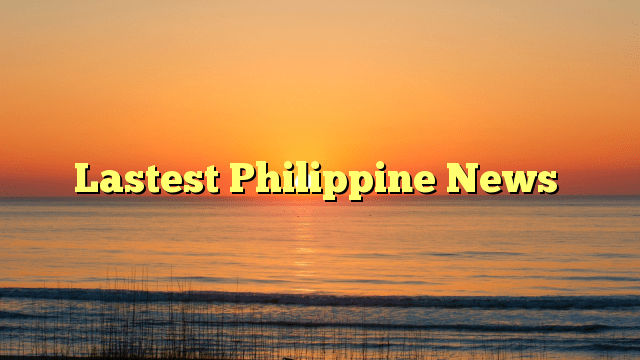 Lastest Philippine News