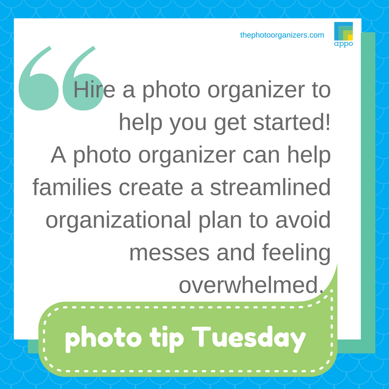 Photo Tip Tuesday Hire A Photo Organizer The Photo Organizers