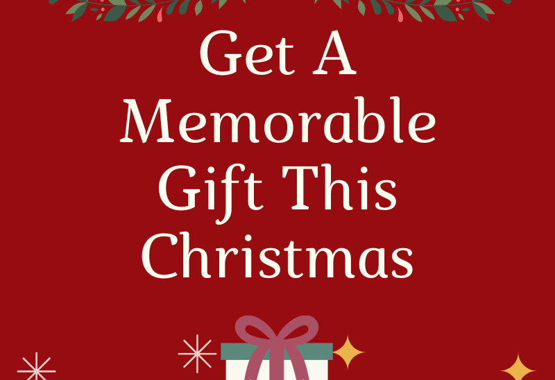 Get A Memorable Gift This Year