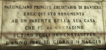 "A plaque at the foot on the statue of Conradin in the church of San Carmine in Naples, Italy. ""King Corradino - last of the Hohenstauffens"""