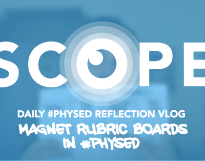 #ScopeVlog 040: Magnet Rubric Boards in #PhysEd