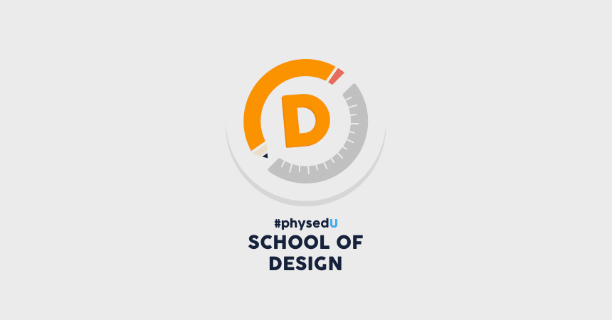 #PhysEdU School of Design