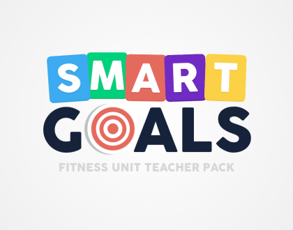 S.M.A.R.T. Goals Fitness Unit Teacher Pack