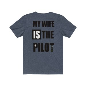 My Wife IS the Pilot