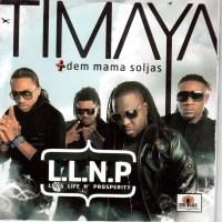 DEM MAMA'S LLNP: TIMAYA SPREADS THE LOVE