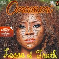 RAPID REVIEWS: OMAWUMI'S LASSO OF TRUTH, IYANYA'S DESIRE