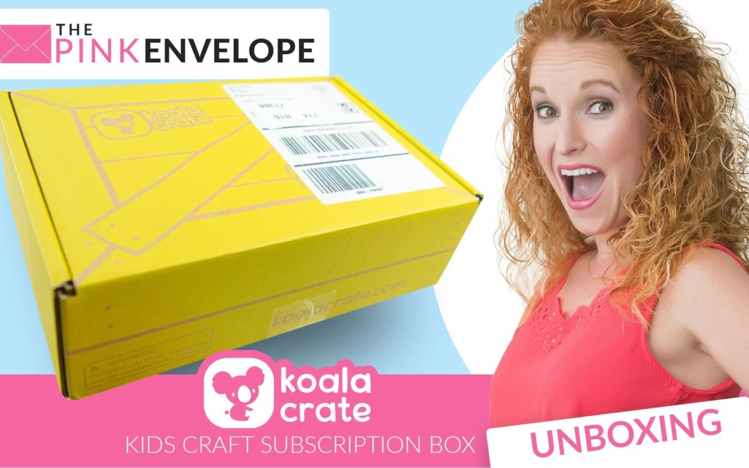 Koala Crate Review – Kids Subscription Box